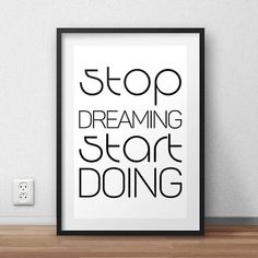 Stop Dreaming Start Doing. Motivational Quote от PrintAndUse