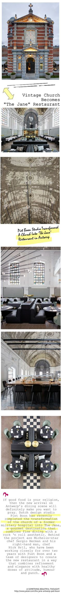 Dutch design studio Piet Boon has recently completed the transformation of the church of a former military hospital into The Jane, a gourmet destination that combines fine dining with a rock 'n roll aesthetic. Expect a three month wait for reservations. #the_jane, #Dutch_Piet_Boon, church_reuse_restaurant