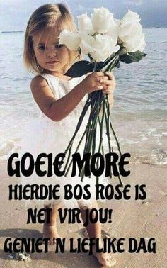 Good Morning Kisses, Morning Wish, Morning Inspirational Quotes, Good Morning Quotes, Lekker Dag, Afrikaanse Quotes, Goeie Nag, Goeie More, Special Quotes