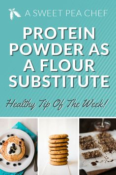 Protein Powder As A Flour Substitute | How to use protein powder to replace flour in baked goods! | asweetpeachef.com
