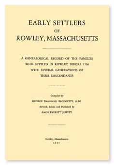 Early Settlers of Rowley Massachusetts | eBook available from RootsPoint for only $4.99.