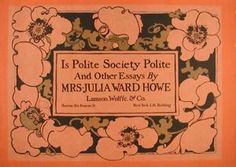 """Currier Collections Online - """"Is Polite Society Polite..."""" by Ethel Reed"""