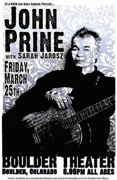 Original concert poster for John Prine at The Boulder Theatre in Boulder, CO in 2011. 11x17 card stock. Art by Mark Serlo.