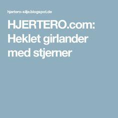 HJERTERO.com: Heklet girlander med stjerner