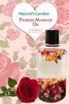 Passion Massage Oil Recipe by Natures Garden.