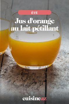 Ce jus d'orange au lait pétillant est une boisson facile à réaliser pendant l'été.  #recette#cuisine#jusorange#boisson #brunch #ete Brunch, Jus D'orange, Cocktails, How To Lose Weight, Milk, Drink, Empty Bottles, Lose Body Fat, Craft Cocktails