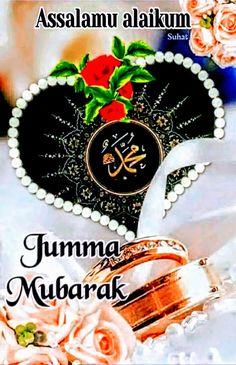 Images Of Jumma Mubarak, Jummah Mubarak Messages, Juma Mubarak Images, Jumma Mubarak Quotes, Mecca Wallpaper, Islamic Wallpaper, Islamic Art, Islamic Quotes, Jumah Mubarak