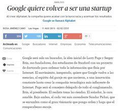 Google quiere volver a ser una startup / @el_pais   #readyforinnovation #readyforbusiness