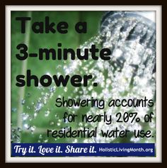 Take a 3-minutes shower. Try it. Love it. Share it.