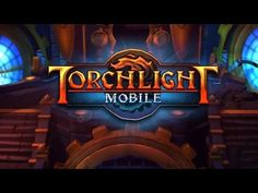 TORCHLIGHT MOBILE (Chinese) iOS Gameplay Video