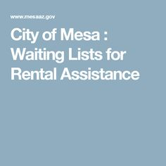 City of Mesa : Waiting Lists for Rental Assistance