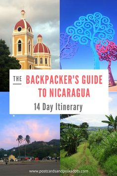 The only budget backpacker's guide to Nicaragua that you need: a 14 day Itinerary with suggestions on how to keep budgets low.