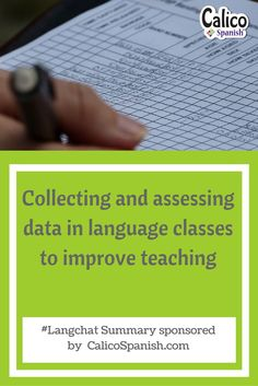Follow my blog with Bloglovin For the last #langchat of October, participants decided to talk through the finer points of how to successfully collect and assess data in the world languages classroom in order to improve teaching and instruction. Participants talked about the types of data that they find the most helpful, as well how …