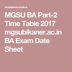 MGSU BA Part-2 Time Table 2017 mgsubikaner.ac.in BA Exam Date Sheet