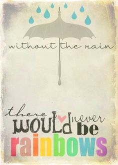 Without the rain there would never be rainbows #monsoon