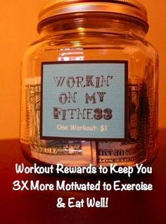 Workout Rewards to Keep You 3X More Motivated to Exercise & Eat Well!