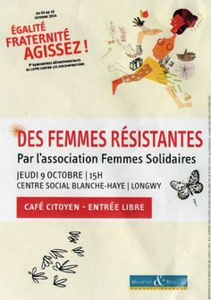 """Café citoyen """"Des femmes résistantes"""", par l'association Femmes Solidaires. Conseil Général Meurthe et Moselle."""