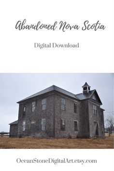 Rustic Home Decor  #OldSchool Digital Download, #Abandoned #Schoolhouse #NovaScotia  #Canadian #Photography #PrintableArt #AbandonedBuilding by #OceanStoneDigitalArt on #Etsy