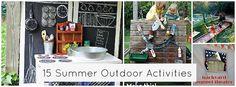 15 creative summer outdoor activities!
