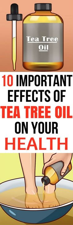 10 important effects of tea tree oil on your health #SevereBackPain