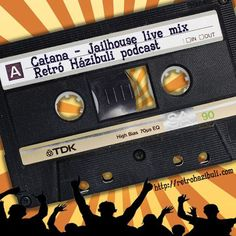 "Check out ""Catana - Jailhouse Live Mix"" by Retro Házibuli on Mixcloud"