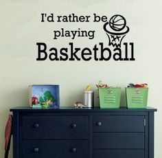 """Amazon.com: I'D RATHER BE PLAYING BASKETBALL ~ WALL DECAL, HOME DECOR 8"""" X 17"""": Home Improvement"""