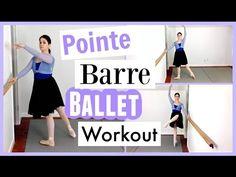 Pointe Barre Ballet Workout   Kathryn Morgan - YouTube