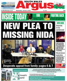 @South Wales Argus FRONT PAGE 08.01.14: 'Please come home' - family's plea to missing Newport teen Nida Naseer