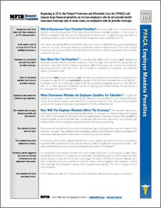 Beginning in 2014, the Patient Protection and Affordable Care Act (PPACA) will impose large financial penalties on certain employers who do not provide health insurance coverage and, in some cases, on employers who do provide coverage.    Learn the essential facts about these penalties in this NFIB Research CribSheet.