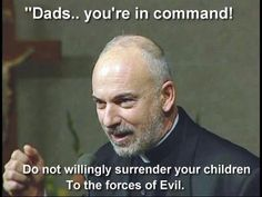 """""""Dads.. you're in command!"""""""