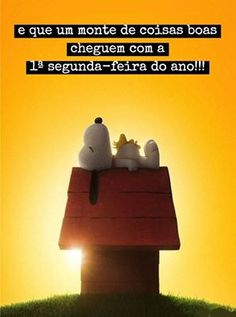 PRIMEIRA Segunda feira Thing 1, Word 3, Special Words, Snoopy And Woodstock, More Than Words, Quotes, Special Quotes, Old Love, Good Things