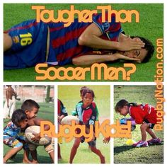 Rugby Kids are Tougher than Soccer Men!