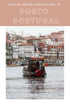 How to Spend One Day in Porto, Portugal