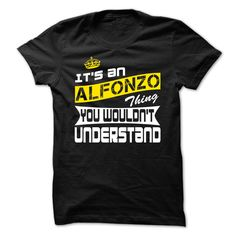 [Hot tshirt name creator] Alfonzo Thing- Cool T-Shirt  Coupon Today  If you are Alfonzo or loves one. Then this shirt is for you. Cheers !!!  Tshirt Guys Lady Hodie  SHARE and Get Discount Today Order now before we SELL OUT  Camping 4th of july shirt fireworks tshirt a alfonzo thing you wouldnt understand today