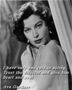 Ava Gardner Acting Quote found on Greg Bepper's Thunderbolt Theatre Film Classic Hollywood, Old Hollywood, Hollywood Quotes, Ava Gardener, Acting Quotes, Drama Theatre, Musical Theatre, Nostalgia, Theatre Quotes