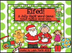 ELFED! A Jolly Sight Word Game product from PeaceLoveandFirstGrade on TeachersNotebook.com