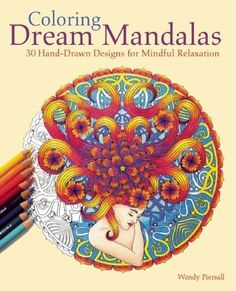 Coloring Dream Mandalas: 30 Hand-drawn Designs for Mindful Relaxation von Wendy Piersall http://www.amazon.de/dp/1612435297/ref=cm_sw_r_pi_dp_FQAIvb0VDN61X