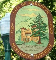 Historic district sign, City of Larkspur - Marin County, CA