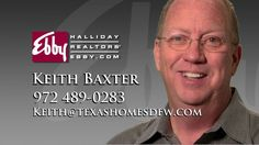 Real Estate Agent Keith Baxter for Texas Homes DFW | business video pages | Video proFile