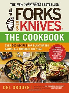 Forks Over Knives - The Cookbook: Over 300 Recipes for Plant-Based Eating All Through the Year - https://www.kitchenofyum.com/forks-over-knives-the-cookbook-over-300-recipes-for-plant-based-eating-all-through-the-year/ New York Times Bestseller A whole-foods, plant-based diet that has never been easier or tastier—learn to cook the Forks Over Knives way with more than 300 recipes for every day!  Forks Over Knives—the book, the film, the movement—is back again in a cookb