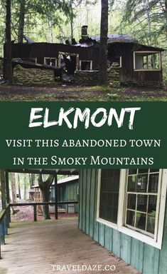 Be sure to explore eerie Elkmont, an abandoned town right in Great Smoky Mountains National Park