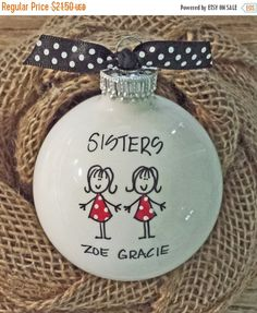 sisters ornament christmas ornament sister gift holiday ornament