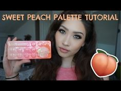 TOO FACED SWEET PEACH PALETTE TUTORIAL - YouTube