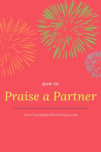 When using cooperative learning strategies or working in collaborative groups we often ask students to praise their partner, but do we ever teach them how? Upper Elementary Resources, Elementary School Counseling, Elementary Schools, First Year Teachers, New Teachers, Leadership Activities, Group Activities, Classroom Routines And Procedures, Cooperative Learning Strategies