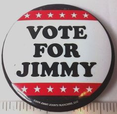 Vote For Jimmy John Political Campaign Patriotic Pin President Collectible