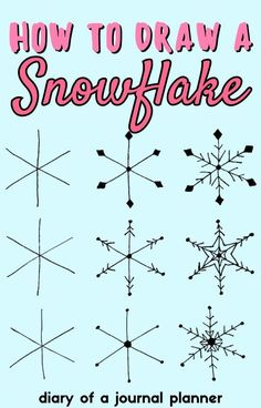 Learn how to draw snowflakes with these easy step-by-step doodle guides! #doodle #snowflake #Bulletjournaldoodles Bullet Journal Printables, Learn To Draw, Snowflakes, Doodles, How To Plan, Learning, Drawings, Easy, Learn Drawing