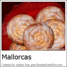 Pan De Mallorca  (Recetas De Puerto Rico)