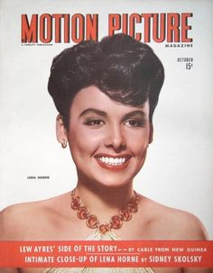 """Lena Horne on the front cover of """"Motion Picture"""" magazine, USA, October Hollywood Cinema, Old Hollywood Glamour, Hollywood Stars, Classic Hollywood, Vintage Hollywood, Black Magazine, Star Magazine, Movie Magazine, Time Magazine"""