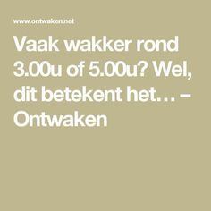 Vaak wakker rond of Wel, dit betekent het… – Ontwaken Good To Know, Feel Good, Halibut, Body Language, Food For Thought, Health And Beauty, Health Tips, Coaching, Stress