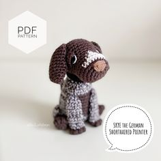 "Excited to share this item from my #etsy shop: AMIGURUMI PATTERN/ tutorial (English) Amigurumi German Shorthaired Pointer - ""Skye the German Shorthaired Pointer"" pdf - US terminology Gifts For Kids, Gifts For Her, Pointer Puppies, Jack Russell Terrier, Toy Sale, Jelly Beans, Baby Gifts, Etsy Seller, Crochet Patterns"